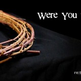 *NEW* Good Friday Video – 'Were You There?'