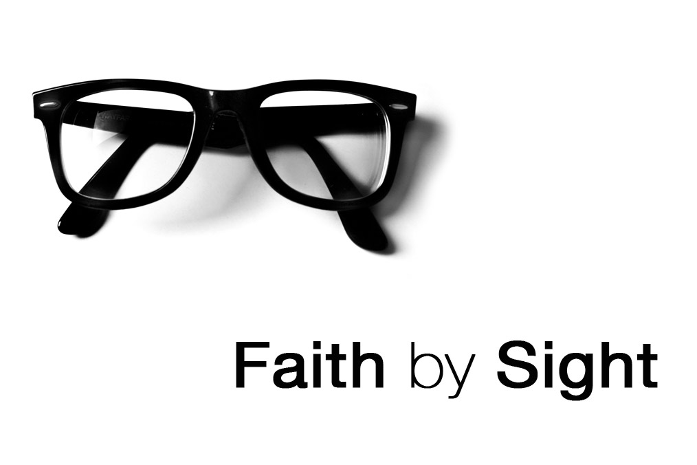 Faith by Sight – Worship/Discussion Night