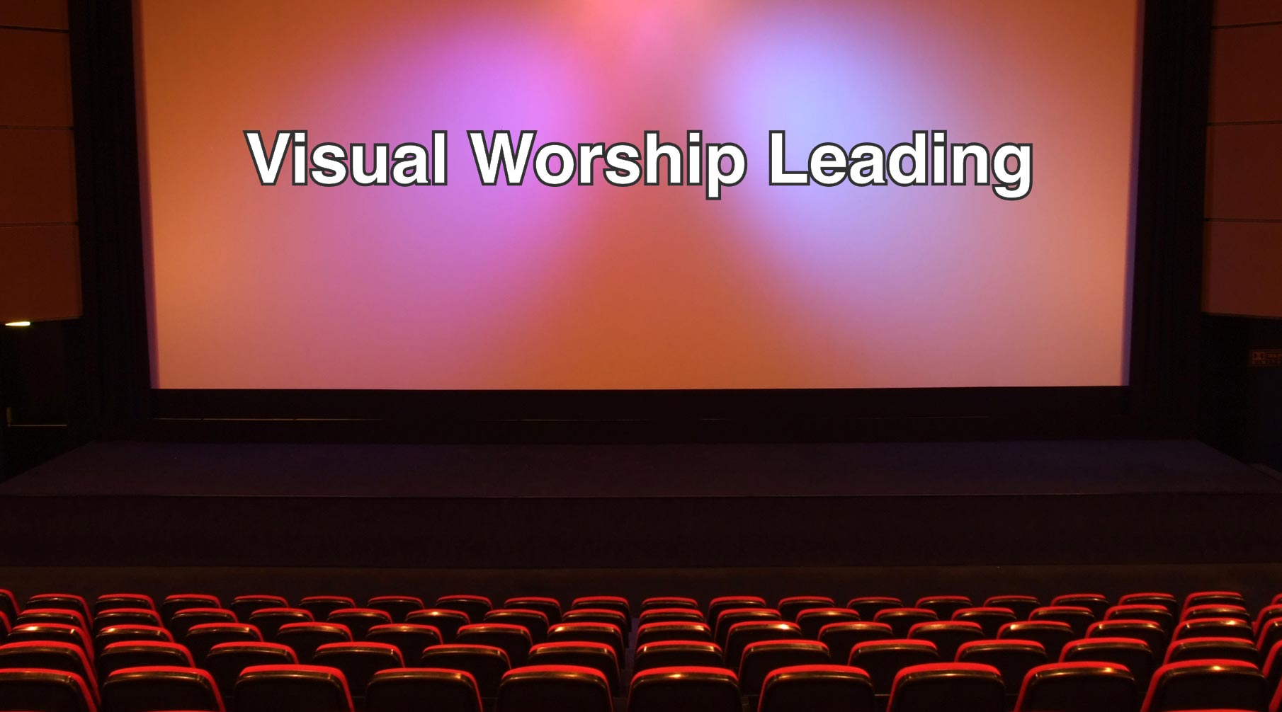 Using Visual Media In A Worship Service
