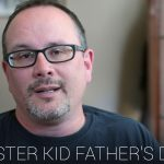 "*New* Father's Day Video ""Foster Kid Father's Day"""